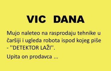 VIC DANA: Mujo i detektor laži…